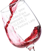I Do Not Spew Profanities Funny Wine Glass 380ml - Best Birthday Gifts For Women - Unique Gift For Her - Novelty Christmas Present Idea For Mom, Wife, Girlfriend, Sister, Friend, Boss, Adult Daughter