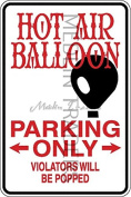 Novelty Parking Sign, Hot air BalloonParking Only Aluminium Sign S8045