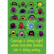 'Courage Is Doing Right...' School Classroom Poster