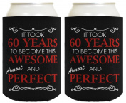 60th Birthday Ideas It Took 60 Years to Become This Awesome and Almost Perfect 60th Birthday Party Ideas 60th Birthday Decorations 2 Pack Can Coolie Drink Coolers Coolies Black