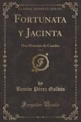 Fortunata y Jacinta, Vol. 2 [Spanish]
