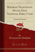 Riparian Vegetation Study, Zion National Park, Utah