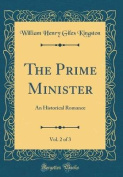 The Prime Minister, Vol. 2 of 3