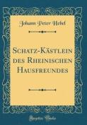 Schatz-Kastlein Des Rheinischen Hausfreundes  [GER]