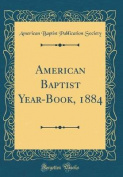 American Baptist Year-Book, 1884