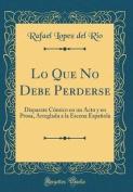 Lo Que No Debe Perderse [Spanish]