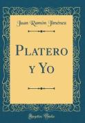 Platero y Yo (Classic Reprint) [Spanish]