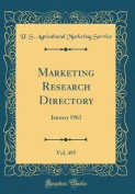 Marketing Research Directory, Vol. 495