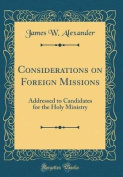 Considerations on Foreign Missions