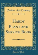 Hardy Plant and Service Book