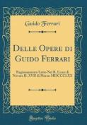 Delle Opere Di Guido Ferrari [ITA]