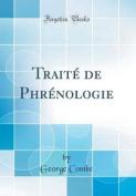 Traite de Phrenologie  [FRE]