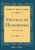 Escuela de Humorismo [Spanish]