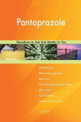 Pantoprazole 627 Questions to Ask That Matter to You