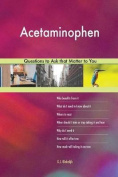 Acetaminophen 568 Questions to Ask That Matter to You