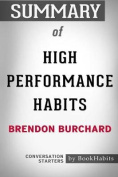 Summary of High Performance Habits by Brendon Burchard