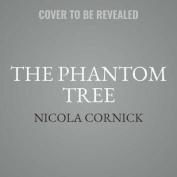 The Phantom Tree [Audio]