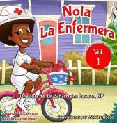 Nola Laenfermera [Spanish]