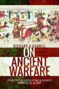 On Ancient Warfare