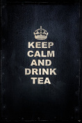 Keep Calm and Drink Tea by Chris Lord Photo Art Print Poster 30x46 cm