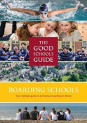 The Good Schools Guide Boarding Schools in the UK