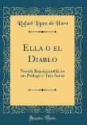 Ella O El Diablo [Spanish]