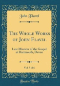 The Whole Works of John Flavel, Vol. 5 of 6