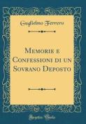 Memorie E Confessioni Di Un Sovrano Deposto  [ITA]