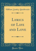 Lyrics of Life and Love