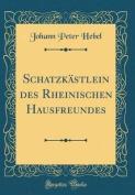 Schatzkastlein Des Rheinischen Hausfreundes  [GER]