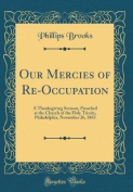 Our Mercies of Re-Occupation
