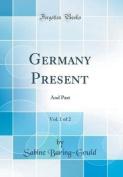 Germany Present, Vol. 1 of 2