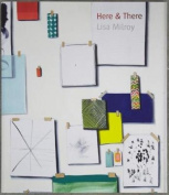 Here & There: Lisa Milroy