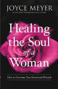 Healing the Soul of a Woman [Large Print]