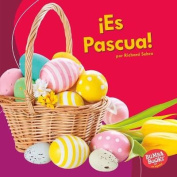 Es Pascua! (It's Easter!) [Spanish]
