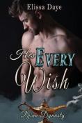 His Every Wish (Djinn Dynasty)