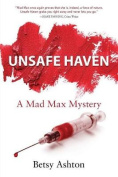 Unsafe Haven (Mad Max Mystery)