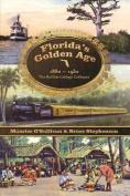 Florida's Golden Age 1880-1930