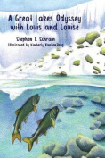A Great Lakes Odyssey with Louis and Louise