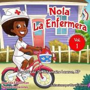Nola Laenfermera Vol. 1 [Spanish]
