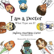 I Am a Doctor