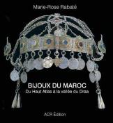 Bijoux Du Maroc [FRE]