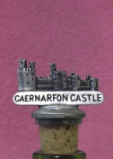 Caernarfon Castle UK Made Pewter Bottle Stopper