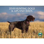 2018 Hunting Dogs and Upland Birds Wall Calendar, Assorted Dogs by Silver Creek Press