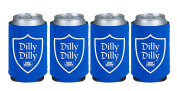 Dilly Dilly Can Koozie 4 Pack
