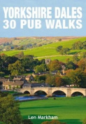 Yorkshire Dales 30 Pub Walks