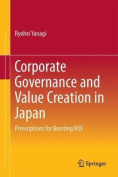 Corporate Governance and Value Creation in Japan