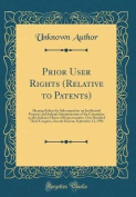 Prior User Rights (Relative to Patents)
