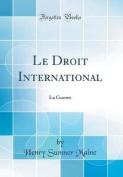 Le Droit International [FRE]