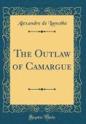 The Outlaw of Camargue